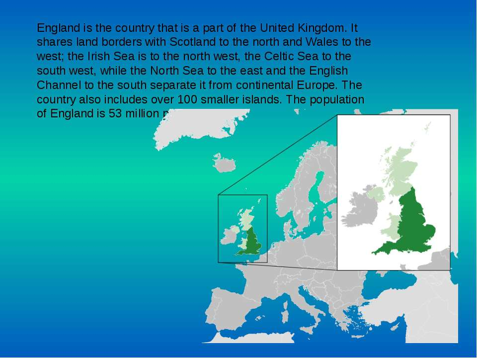 England is the country that is a part of the United Kingdom. It shares land b...