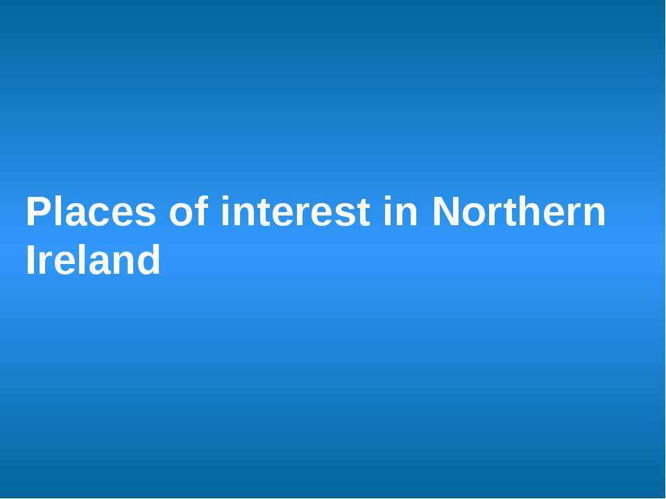 Places of interest in Northern Ireland