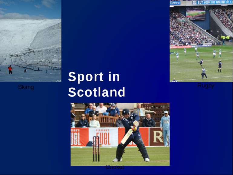 Cricket Skiing Rugby Sport in Scotland