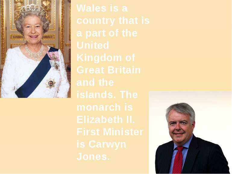 Wales is a country that is a part of the United Kingdom of Great Britain and ...