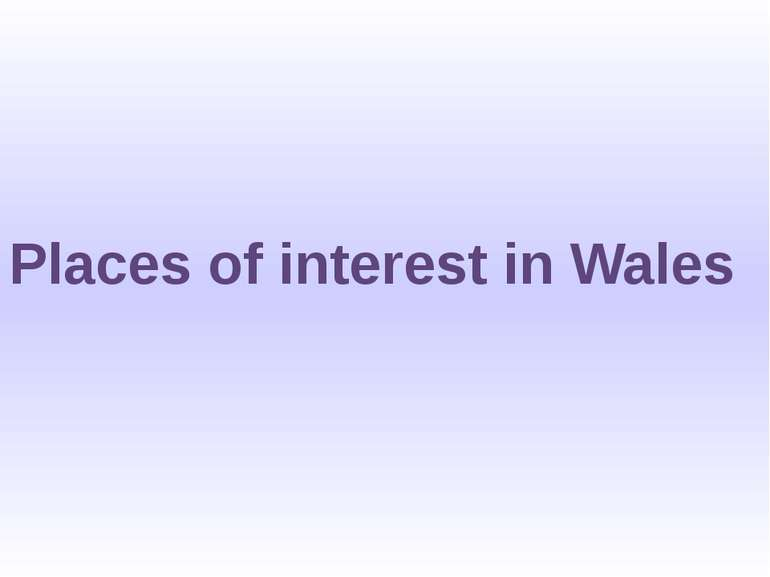 Places of interest in Wales