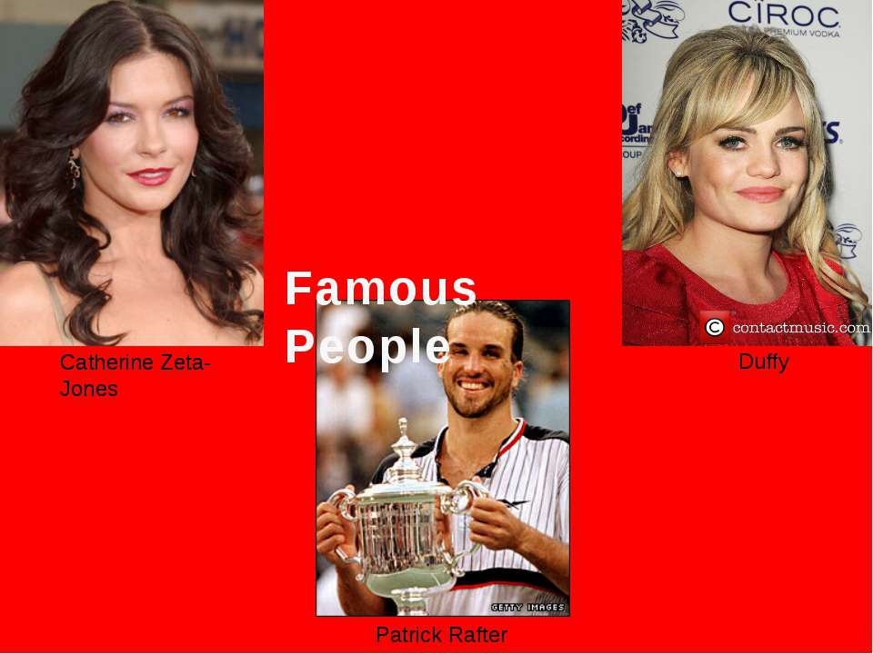 Famous People Catherine Zeta-Jones Duffy Patrick Rafter
