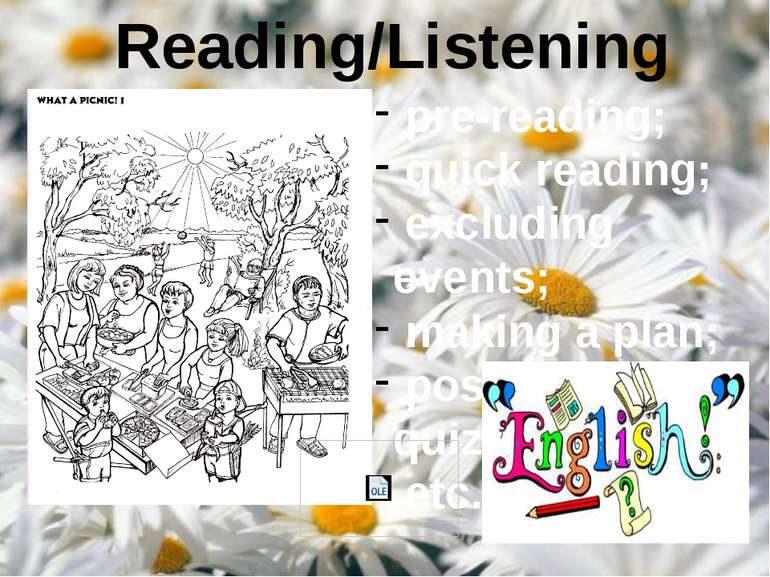 Reading/Listening pre-reading; quick reading; excluding events; making a plan...