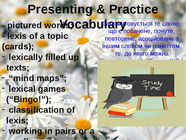 Presenting & Practice Vocabulary Запамятовується те слово, що є побачене, поч...
