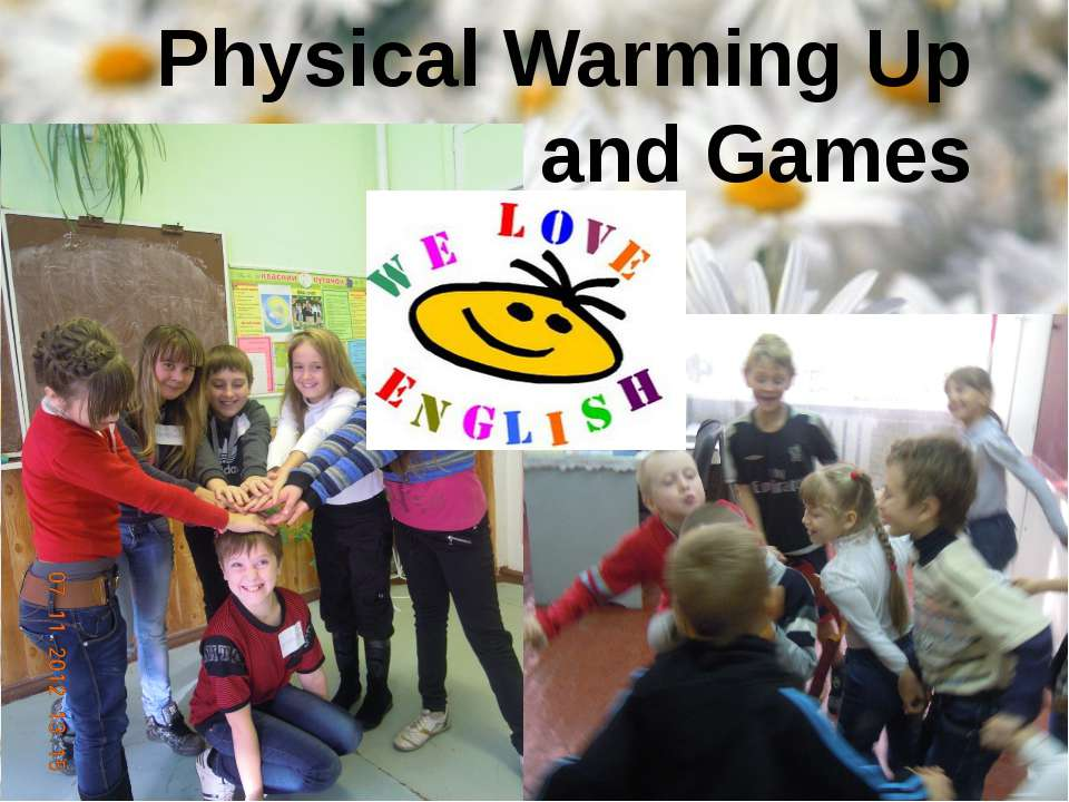 Physical Warming Up and Games