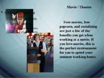 Movie Movie / Theatre Free movies, free popcorn, and socializing are just a f...