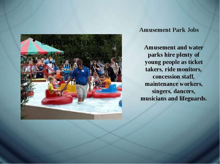 Amusement Park Jobs   Amusement and water parks hire plenty of young people a...