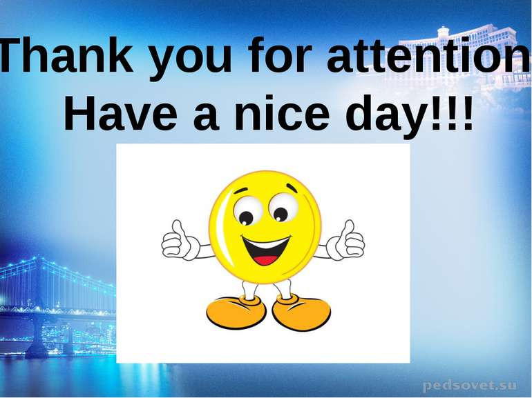 Thank you for attention! Have a nice day!!!
