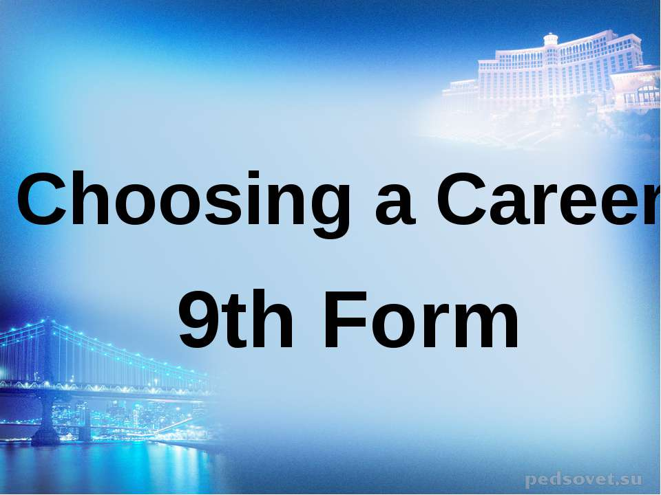 Choosing a Career 9th Form