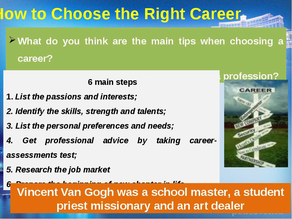 How to Choose the Right Career What do you think are the main tips when choos...