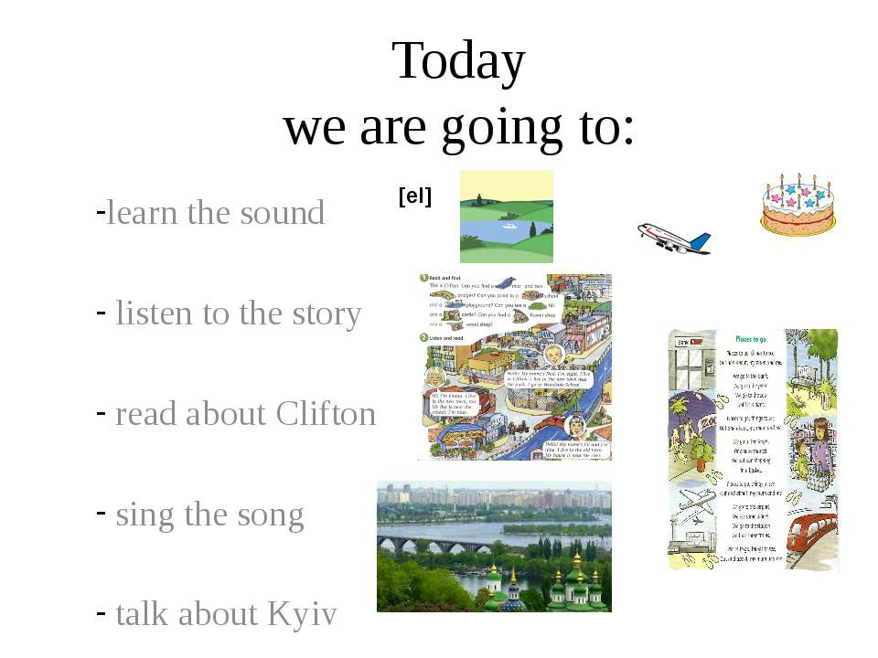 Today we are going to: learn the sound listen to the story read about Clifton...