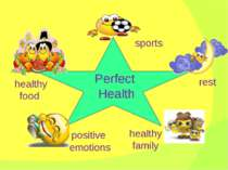 Perfect Health sports healthy food positive emotions healthy family rest