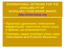 INTERNATIONAL NETWORK FOR THE AVAILABILITY OF SCHOLARLY PUBLISHING (INASP) ht...