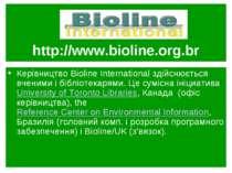 http://www.bioline.org.br Керівництво Bioline International здійснюється вчен...