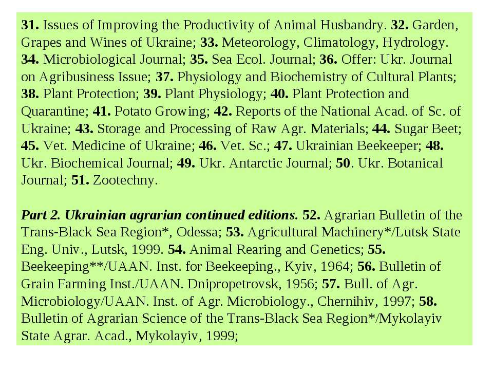 31. Issues of Improving the Productivity of Animal Husbandry. 32. Garden, Gra...