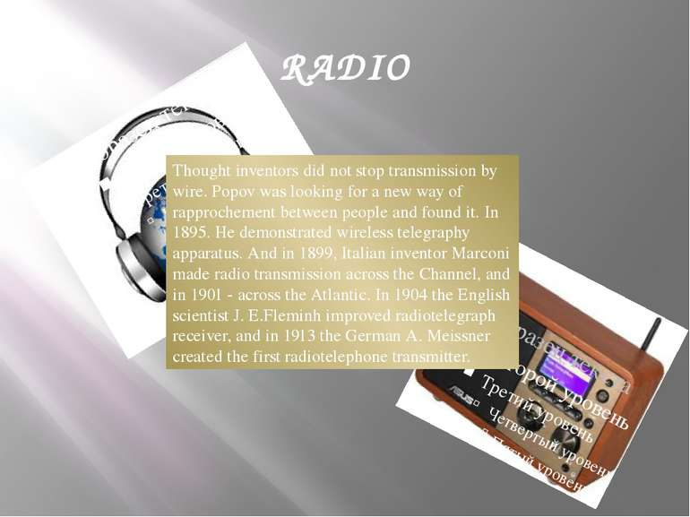 RADIO Thought inventors did not stop transmission by wire. Popov was looking ...