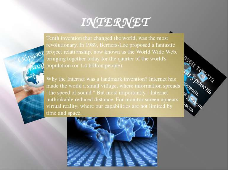 INTERNET Tenth invention that changed the world, was the most revolutionary. ...