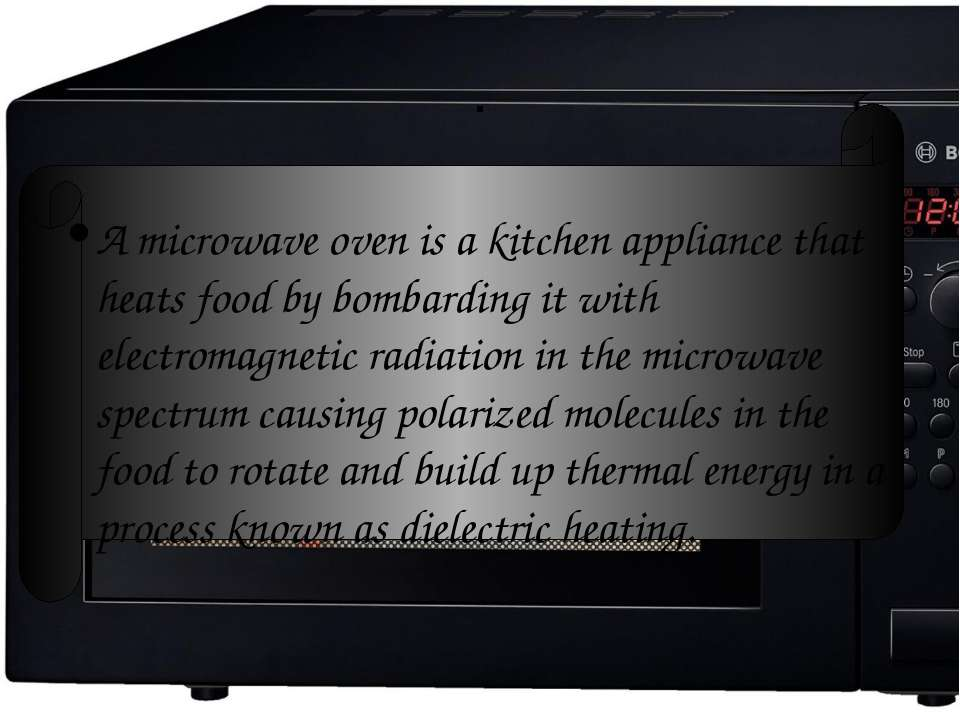 . A microwave oven is a kitchen appliance that heats food by bombarding it wi...