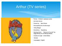Arthur (TV series) Format Children's animated series Animated sitcom Created ...