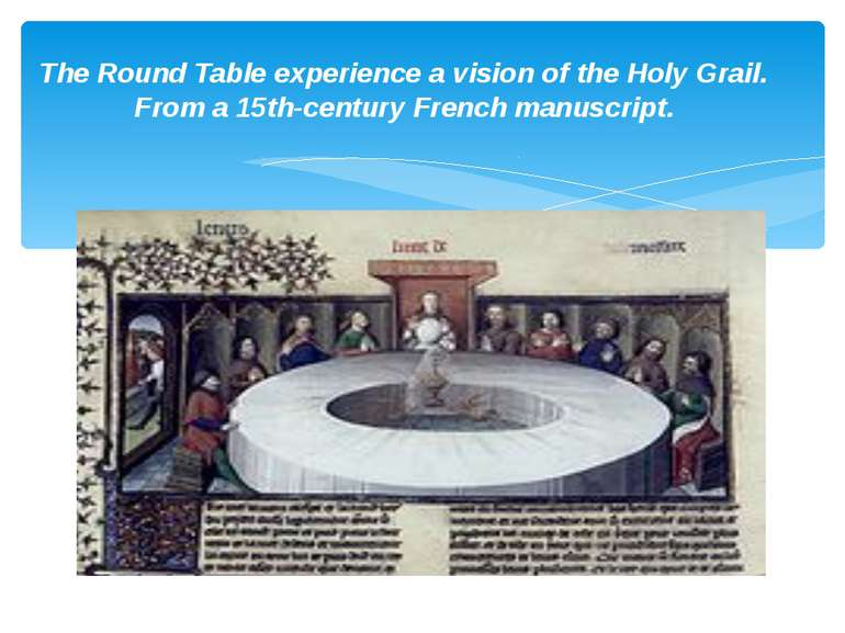 The Round Table experience a vision of the Holy Grail. From a 15th-century Fr...