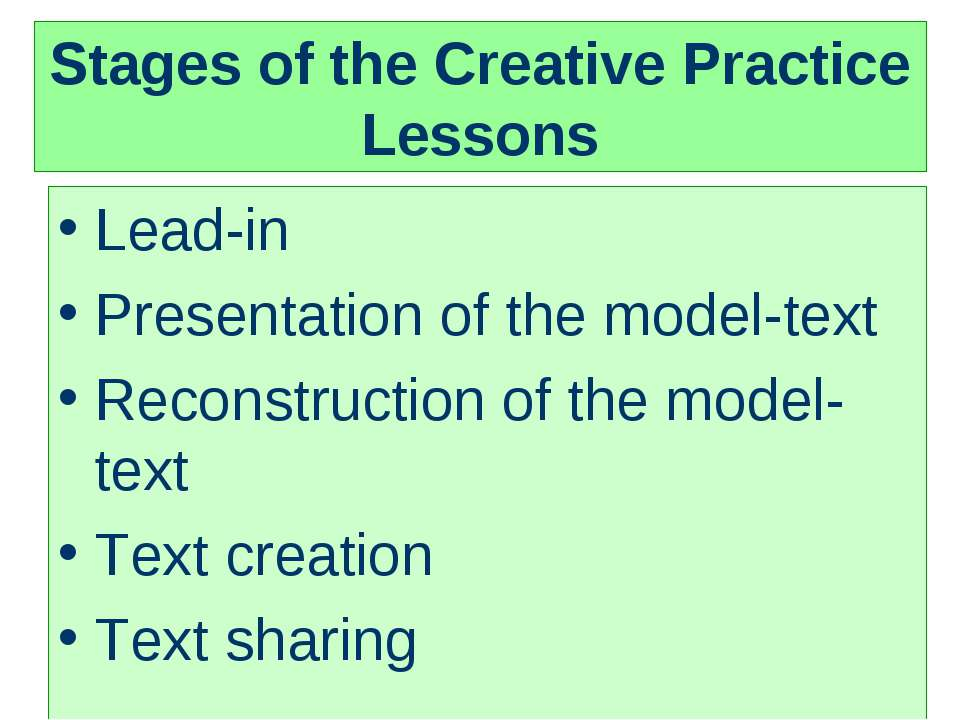 Stages of the Creative Practice Lessons Lead-in Presentation of the model-tex...