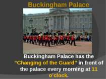 "Buckingham Palace Buckingham Palace has the ""Changing of the Guard"" in front ..."