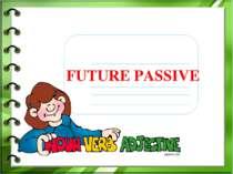FUTURE PASSIVE
