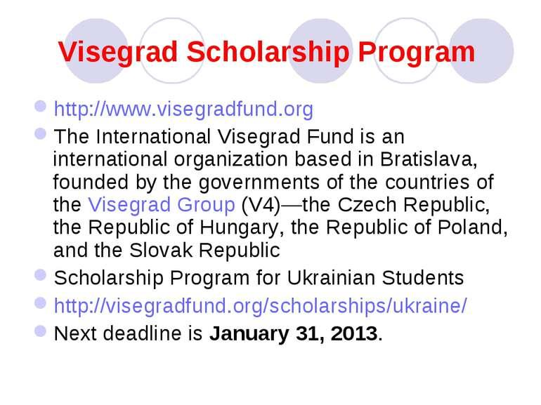 Visegrad Scholarship Program http://www.visegradfund.org The International Vi...