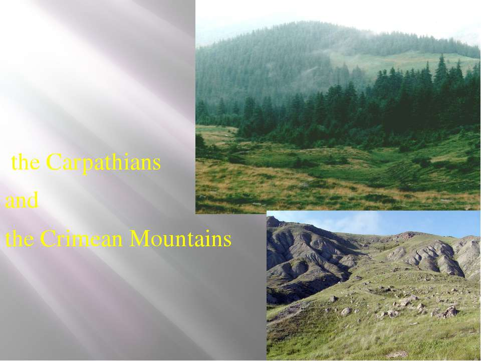 the Carpathians and the Crimean Mountains