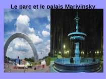 Le parc et le palais Mariyinsky