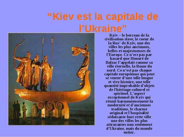 """""""Kiev est la capitale de l'Ukraine"""" Kyiv – le berceau de la civilisation slav..."""