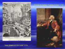 """Beer Street and Gin Lane"" 1751 ""Portrait of Captain Thomas Coram"" 1740"