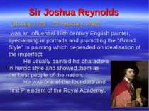Sir Joshua Reynolds (16 July 1723 – 23 February 1792) was an influential 18th...