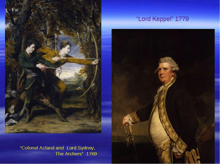 """Lord Keppel"" 1779 ""Colonel Acland and Lord Sydney, The Archers"" 1769"