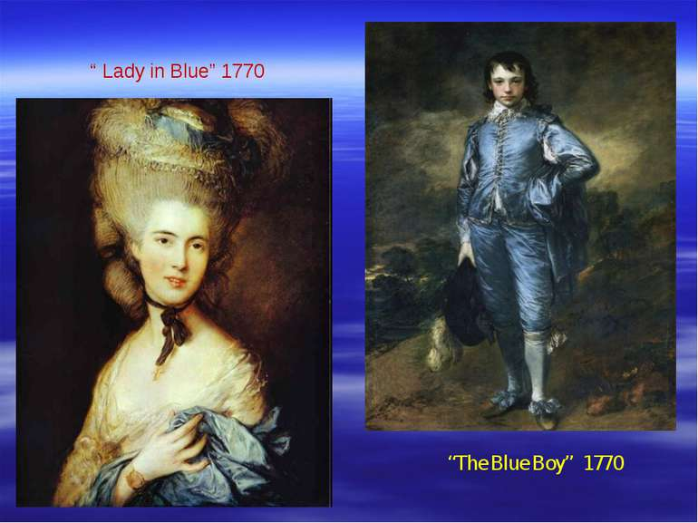 """ Lady in Blue"" 1770 ""The Blue Boy"" 1770"