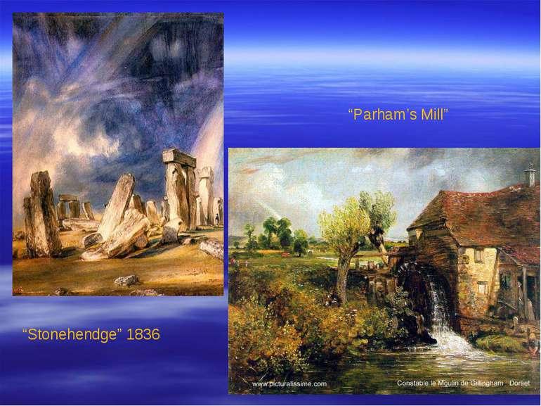 """Stonehendge"" 1836 ""Parham's Mill"""