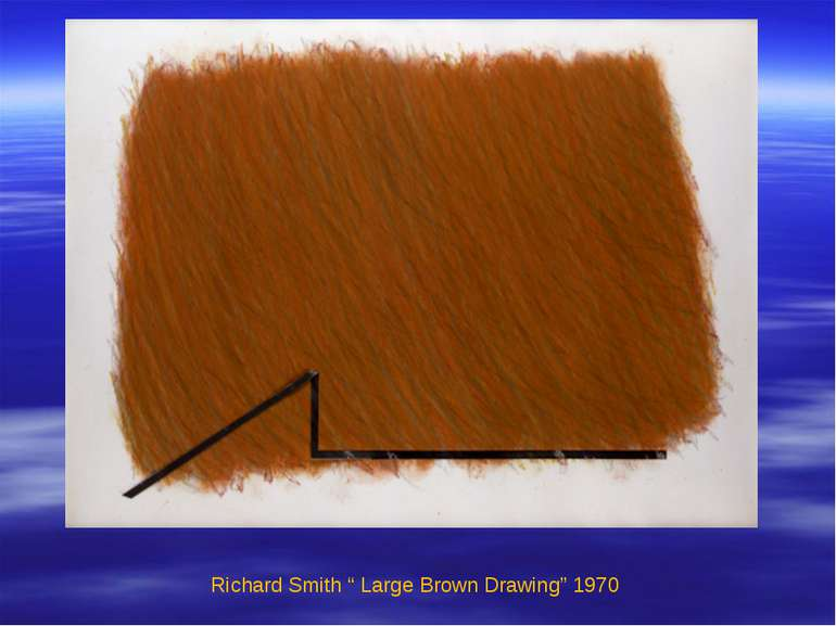 "Richard Smith "" Large Brown Drawing"" 1970"