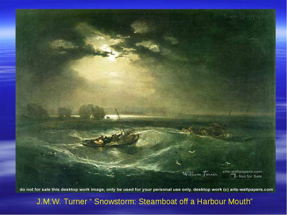 "J.M.W. Turner "" Snowstorm: Steamboat off a Harbour Mouth"""
