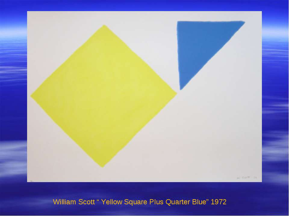 """William Scott """" Yellow Square Plus Quarter Blue"""" 1972"""