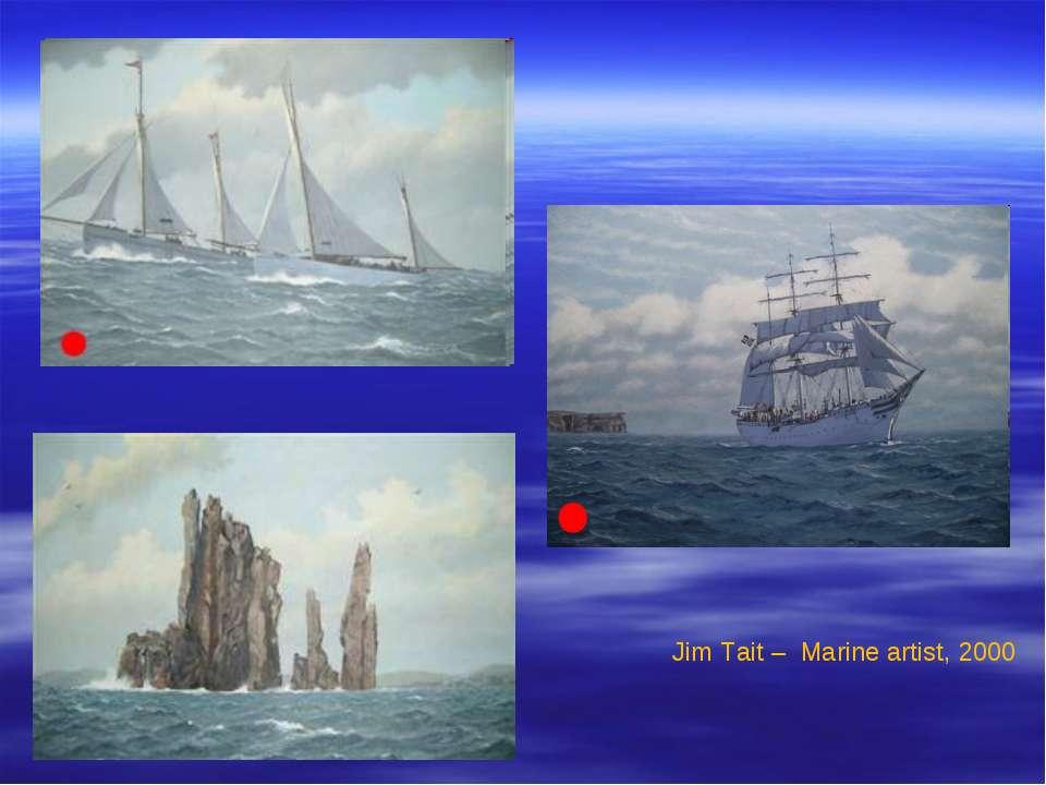 Jim Tait – Marine artist, 2000