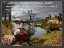 Тарас Шевченко відкрив нову сторінку в розвитку української літератури, пробу...