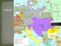 Верденська битва Лютий-грудень 1916 р. Битва на Соммі Липень-листопад 1916 р....