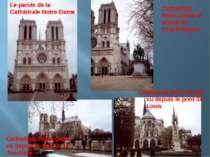 Cathédrale Notre-Dame vu depuis le quai de la Tournelle Cathédrale Notre-Dame...