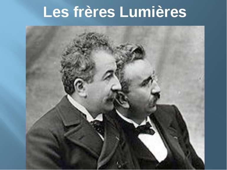 Les frères Lumières