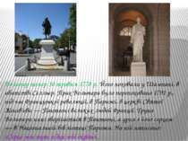 Вольтер помер 30 травня 1778 р. Його поховали у Шампані, в абатстві Селльєр. ...