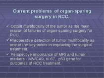 Current problems of organ-sparing surgery in RCC. Occult multifocality of the...