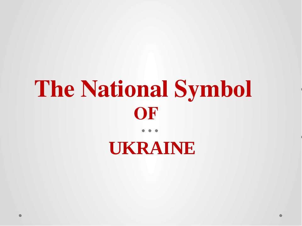 The National Symbol OF UKRAINE