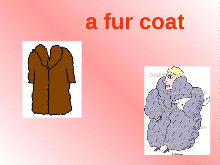 a fur coat