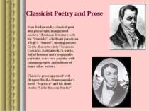 Classicist Poetry and Prose Ivan Kotlyarevsky, classical poet and playwright,...