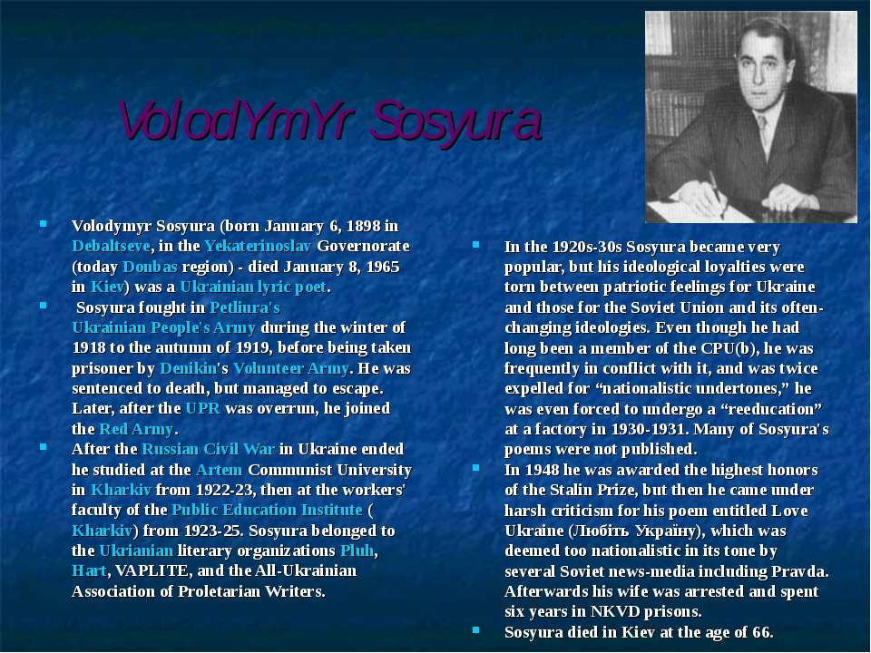 VolodYmYr Sosyura Volodymyr Sosyura (born January 6, 1898 in Debaltseve, in t...